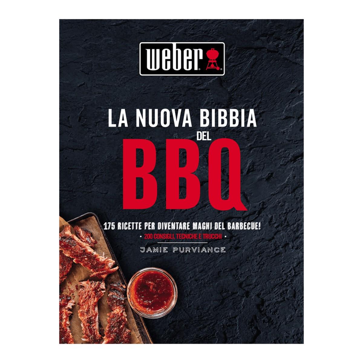 Weber La Nuova Bibbia Del Barbecue - Ricettario